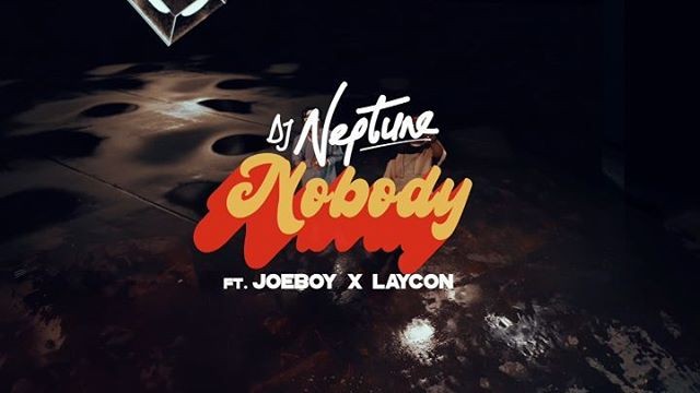DJ Neptune ft. Joeboy, Laycon – Nobody (Icon Remix) MP4 Video Download