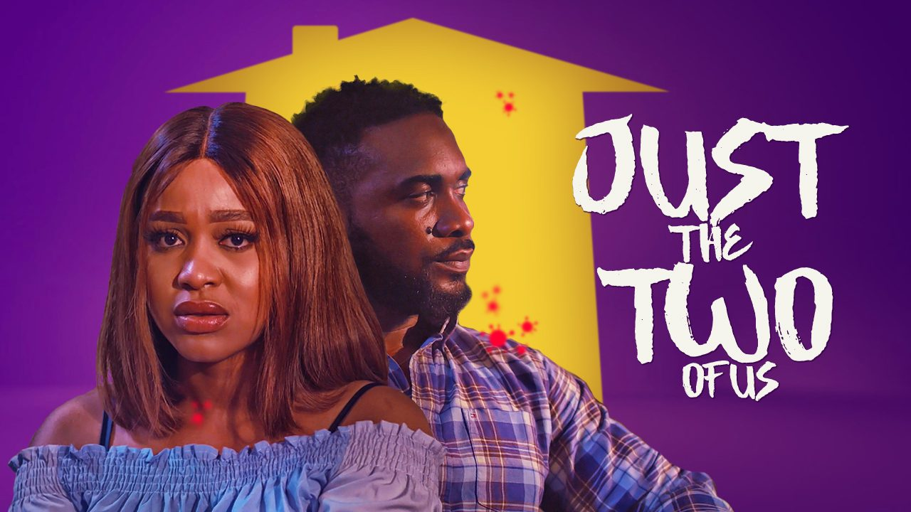 Download Just The Two of Us – Nollywood Movie 2020 MP4, MKV HD