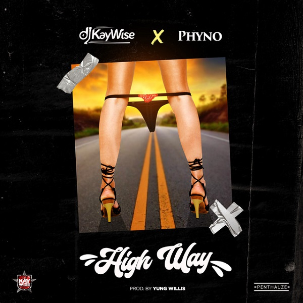 DJ Kaywise ft. Phyno – High Way MP3 Download