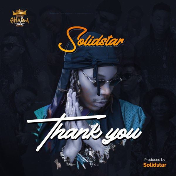 Solidstar – Thank You MP3 Download