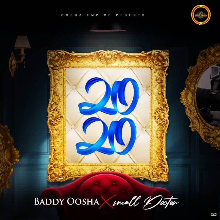 Baddy Oosha Ft. Small Doctor – 2020 MP3 Download