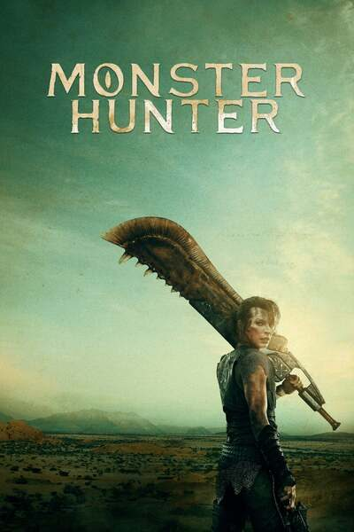 Download: Monster Hunter (2021) Full Movie [Clean Version]