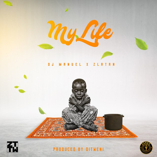 Dj Manuel x Zlatan – For My Life Mp3 Download