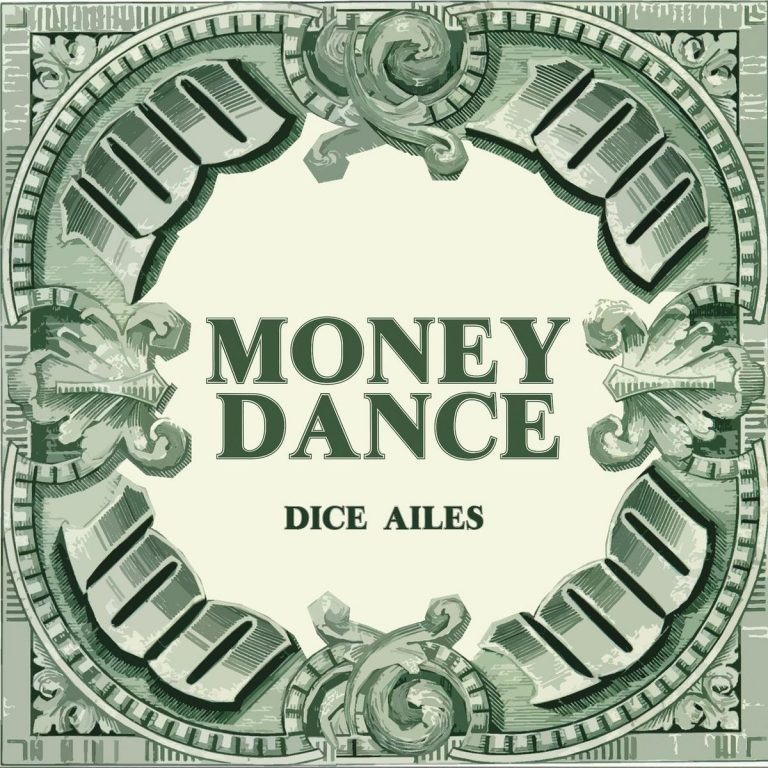 Dice Ailes – Money Dance MP3 DOWNLOAD AUDIO
