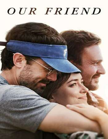 Our Friend (2020) Full Movie Download MP4 HD