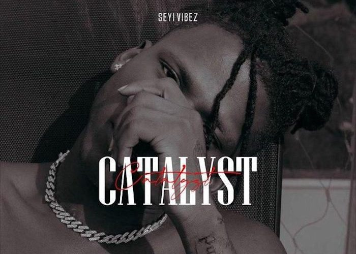 Seyi Vibez – Catalyst Mp3 Download Audio