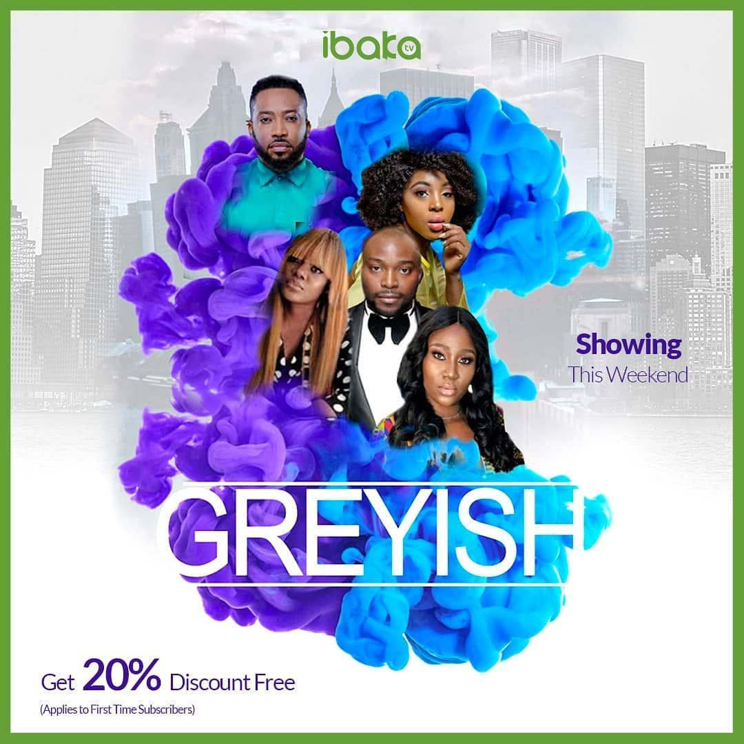 Greyish – Nollywood Movie
