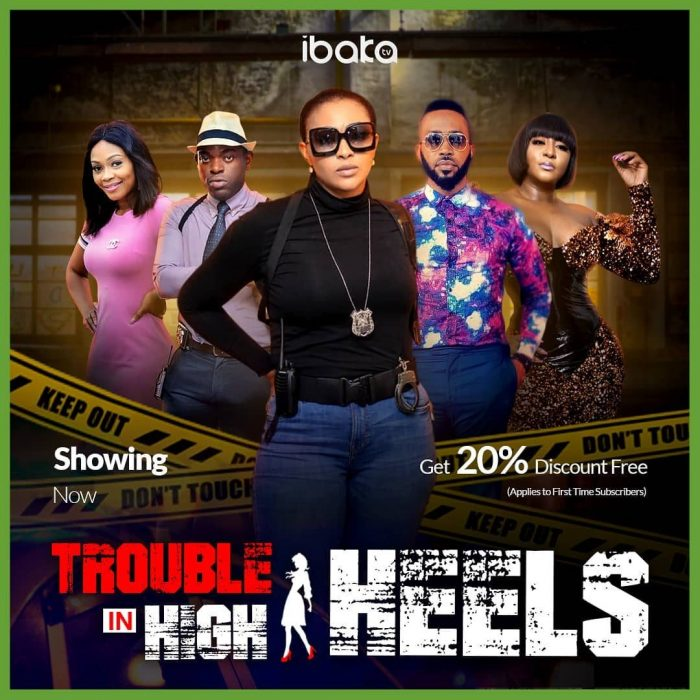 Trouble In High Heels – Nollywood Movie
