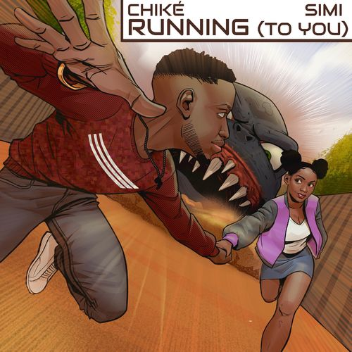 Chike Ft. Simi – Running To You