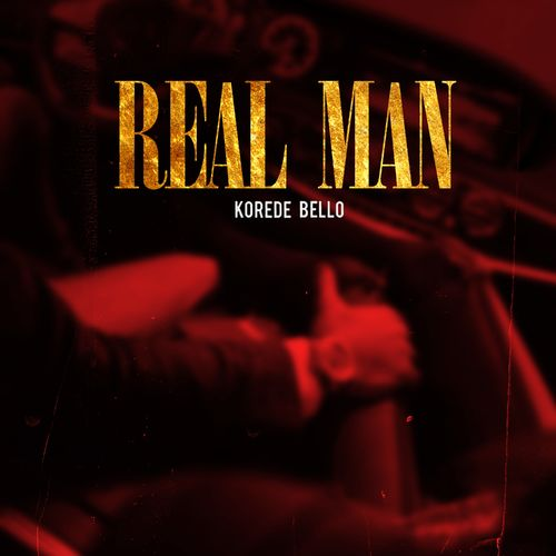 Korede Bello Real Man Mp3 Download