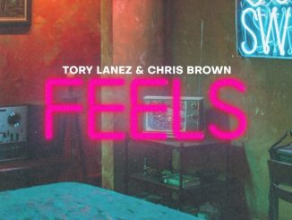 Tory lanez ft. Chris Brown – F.E.E.L.S