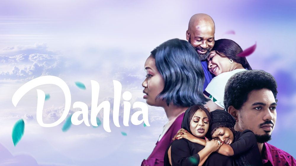 Dahlia – Nollywood Movie