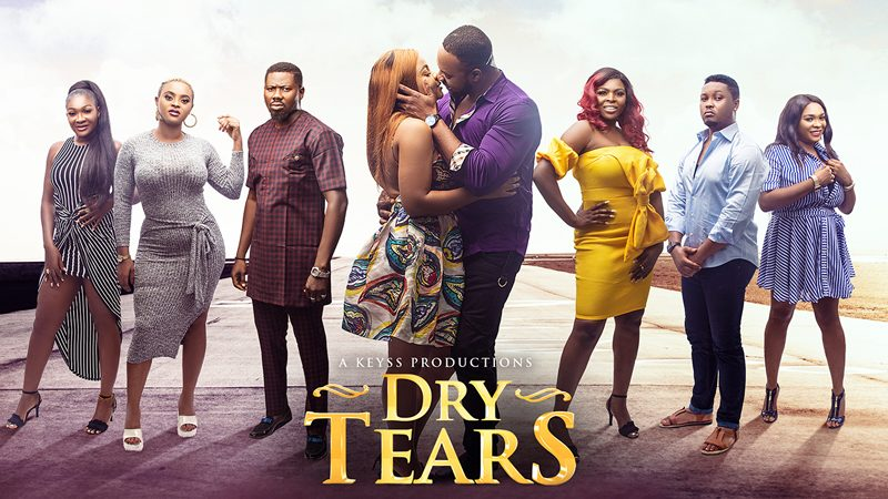 Dry Tears – Nollywood Movie
