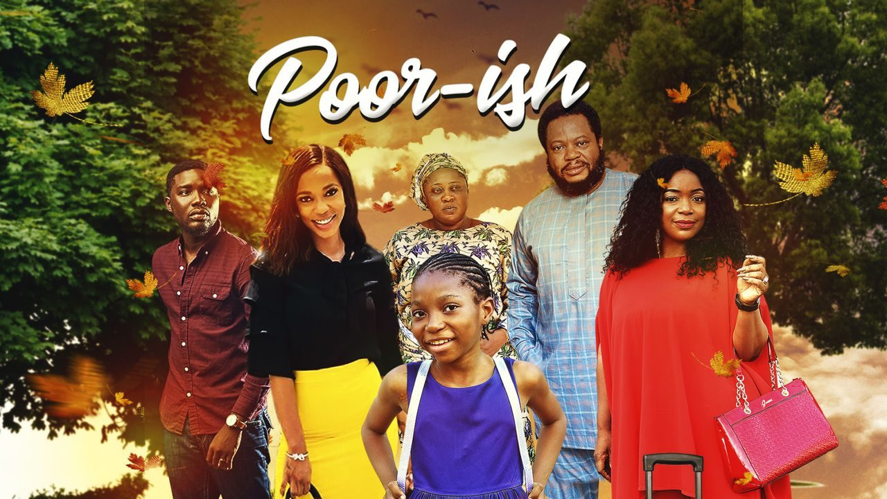 Poor-ish – Nollywood Movie Download MP4 MK HD