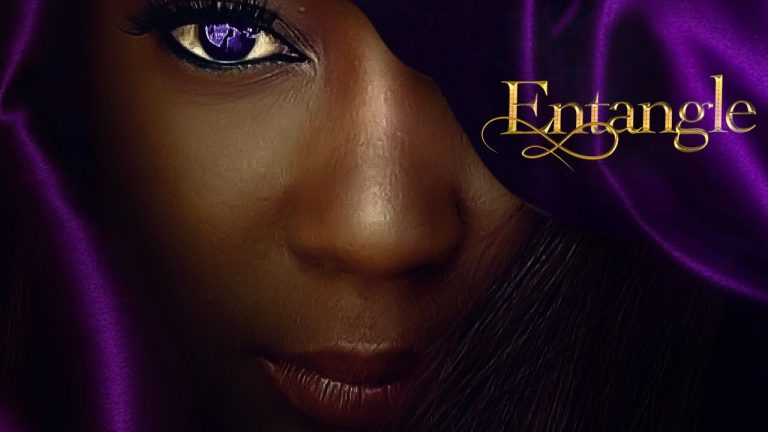 Entangle – Nollywood Movie