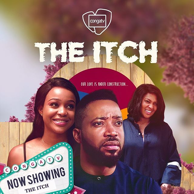 The Itch – Nollywood Movie