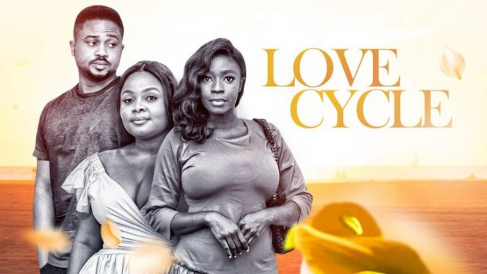 Love Cycle – Nollywood Nigerian Movie Download MP4 HD