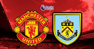 Manchester United vs Burnley Premier League Livestreaming in HD