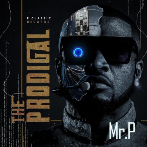 [ALBUM] Mr P – The Prodigal