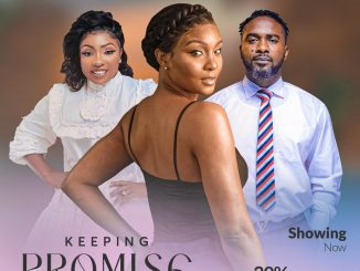 Keeping Promise – Nollywood Movie