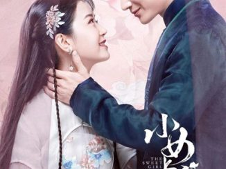 The Sweet Girl Season 1 Episodes Download MP4 HD Chinese Drama and English Subtitles