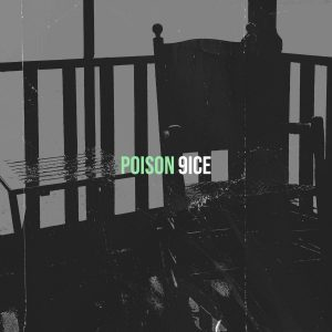 9ice – Poison Mp3 Download